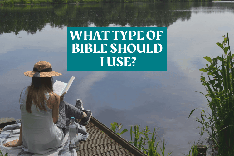 photo-of-girl-sitting-on-a-pontoon-reading-with-the-words-what-type-of-bible-should-i-use-superimposed-over-it