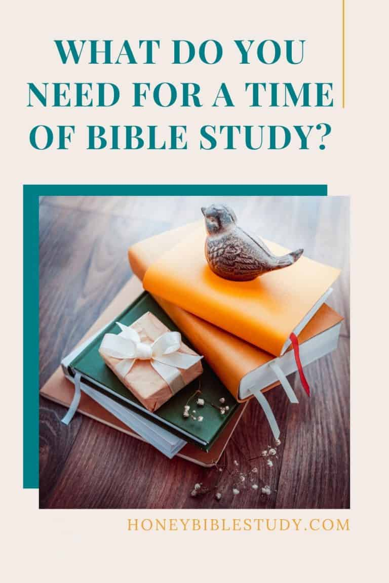 Bible Study Time – What Do You Need?