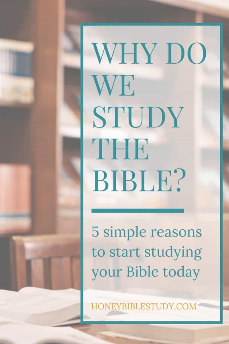 Why Do We Study the Bible?