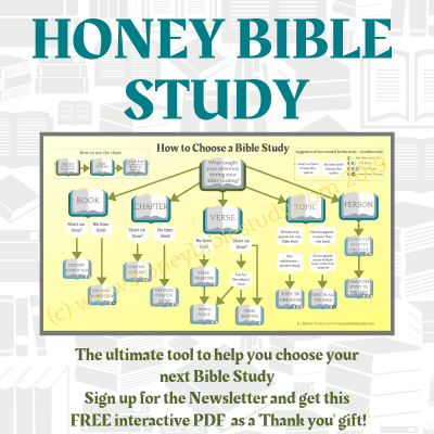 photo-of-chart-showing-how-to-choose-your-next-bible-study-linked-to-sign-up-for-honeybiblestudy-com-newsletter