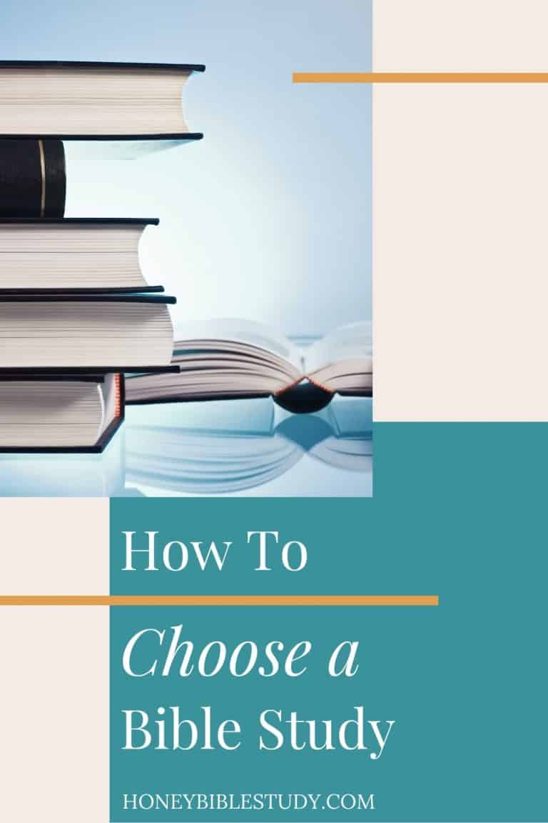 How To Choose a Bible Study